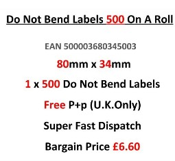 Do Not Bend Labels In Red 500 On A Roll 85mm x 34mm EAN 500003680345003