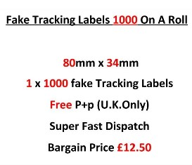 Fake Tracking Labels 1000 On A Roll